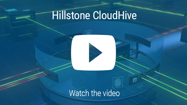 Watch 비디오: Hillstone CloudHive 첨단 마이크로 세그먼테이션 솔루션