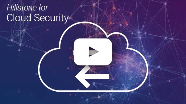 Watch Hillstone Cloud Security